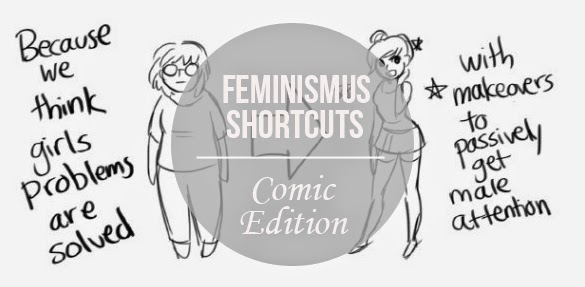 Feminismus Shortcuts – Comic Edition.