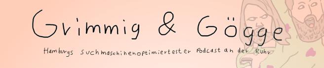 Grimmig & Gögge: Ein Podcast über GoT mit mir zu Gast