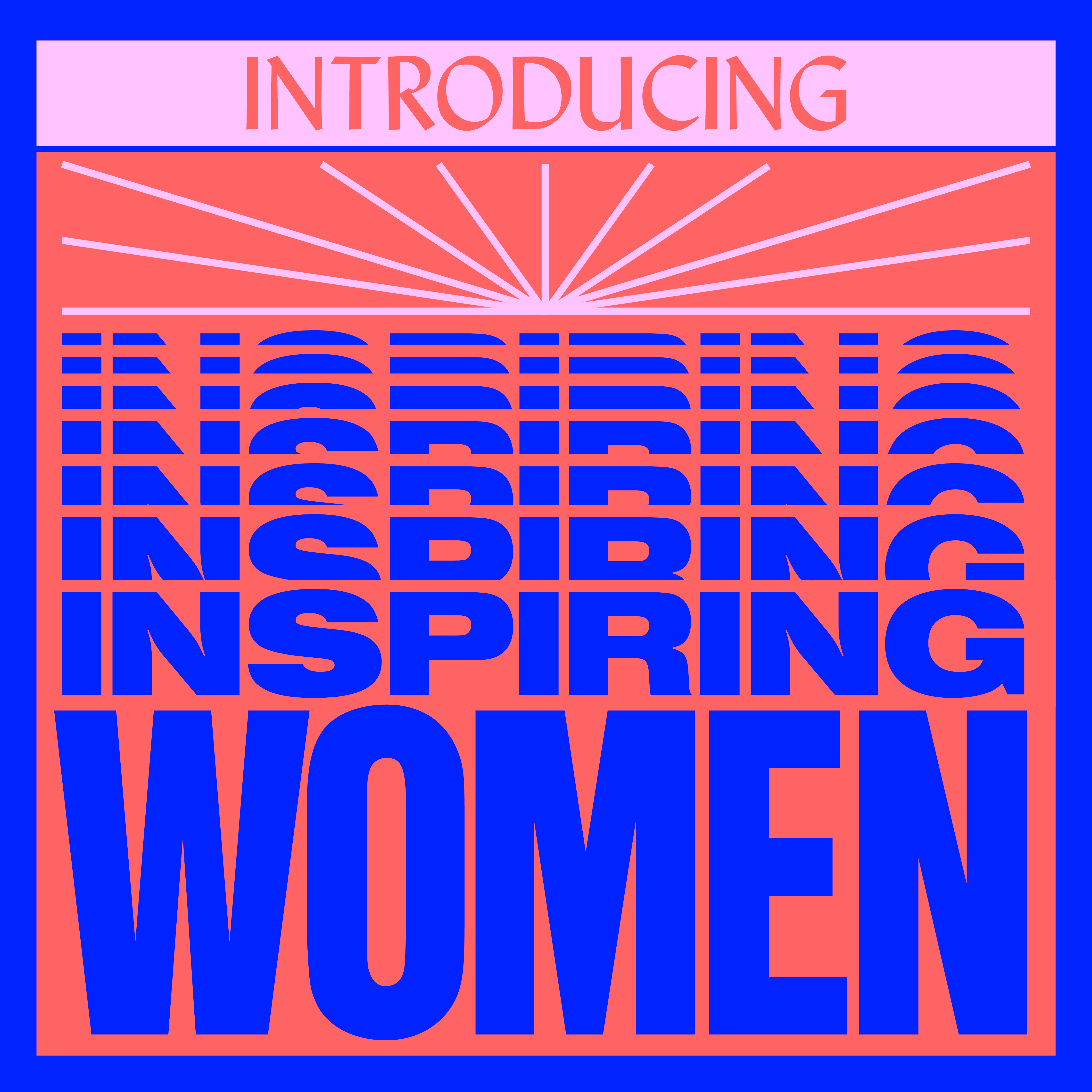 Introducing Inspiring Women