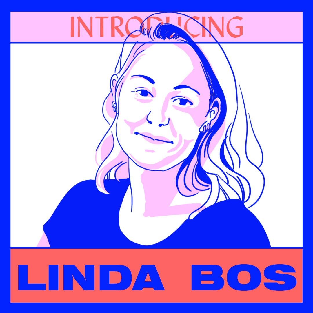 Introducing: Linda Bos